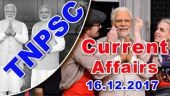 CURRENT AFFAIRS -முக்கிய கேள்வி பதில்கள் 16-12-2017