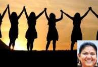 பெண்கள் தினத்தை அல்ல... பெண்களை கொண்டாடுவோம்  நாளை சர்வதேச மகளிர் தினம்