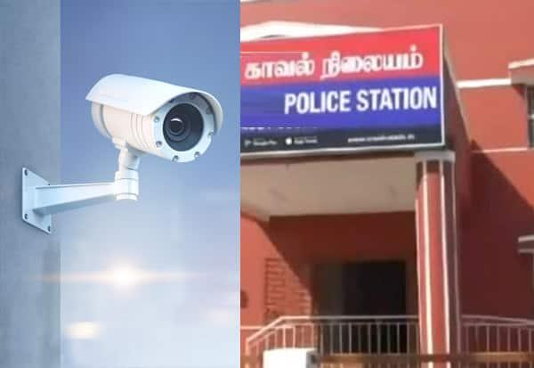 Police Station, CCTV, CCTV camera, Tamil Nadu, surveillance cameras, சிசிடிவி, சிசிடிவி கேமரா, போலீஸ் ஸ்டேஷன்