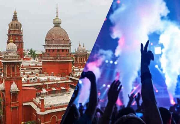 Chennai HC, Clubs, Raid, சென்னை, உயர்நீதிமன்றம், பொழுதுபோக்கு, கிளப், சோதனை, உத்தரவு