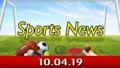 விளையாட்டுச் செய்திகள் | Sports News 10-04-2019 | Sports Roundup | Dinamalar