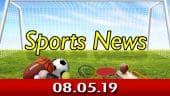 விளையாட்டுச் செய்திகள் | Sports News 08-05-2019 | Sports Roundup | Dinamalar