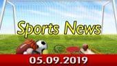 விளையாட்டுச் செய்திகள் | Sports News 05-09-2019 | Sports Roundup | Dinamalar