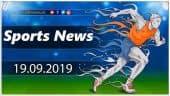 விளையாட்டுச் செய்திகள் | Sports News 19-09-2019 | Sports Roundup | Dinamalar