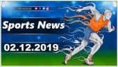 விளையாட்டுச் செய்திகள் | Sports News 02-12-2019 | Sports Roundup | Dinamalar