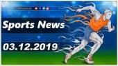 விளையாட்டுச் செய்திகள் | Sports News 03-12-2019 | Sports Roundup | Dinamalar