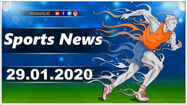 விளையாட்டுச் செய்திகள் | Sports News 29-01-2020 | Sports Roundup | Dinamalar