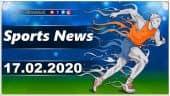 விளையாட்டுச் செய்திகள் | Sports News 17-02-2020 | Sports Roundup | Dinamalar