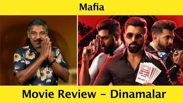 மாபியா - திரைவிமர்சனம் | Film Review by Poo Sattai Kumaran | Dinamalar