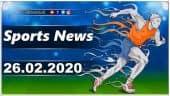 விளையாட்டுச் செய்திகள் | Sports News 26-02-2020 | Sports Roundup | Dinamalar